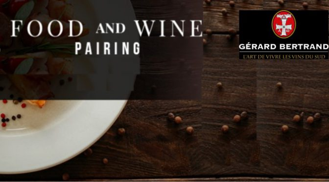 Food & Wine Pairing with Gérard Bertrand